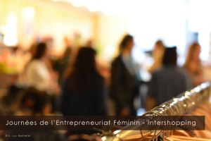 potentielles-journees-entrepreneuriat-feminin-intershopping